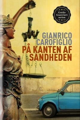 På kanten af sandheden Gianrico Carofiglio 9788793323155