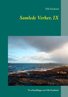 Samlede Verker, IX Nils Faarlund 9788771887471