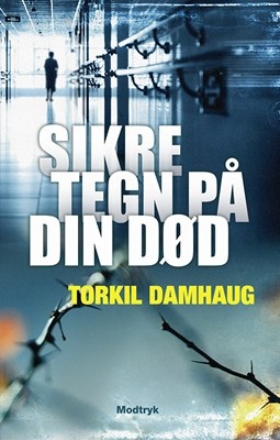 Sikre tegn på din død Torkil Damhaug 9788771461497