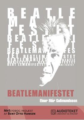 Beatlemanifestet Einar Már Guðmundsson 9788711446492