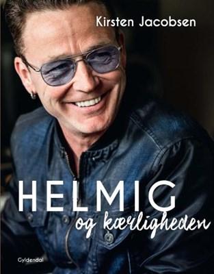 Helmig og kærligheden Thomas Helmig, Kirsten Jacobsen 9788702200874