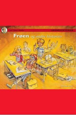 Frøen og andre historier Carl Quist Møller 9788702253047