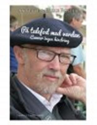 PÅ TALEFOD MED VERDEN - CANCER INGEN HINDRING Annette  Rosted, Palle Rosted 9788793724235