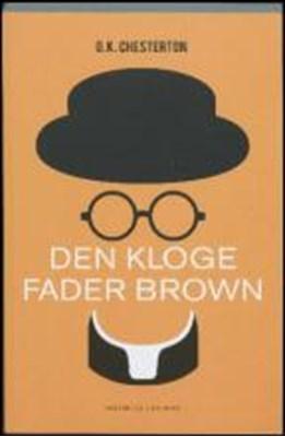 Den kloge Fader Brown C.K. Chesterton 9788771747058