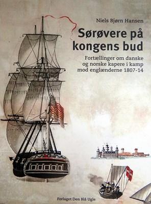 Sørøvere på kongens bud Niels Bjørn Hansen 9788799572137