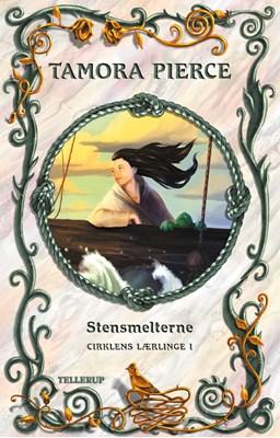 Cirklens lærlinge #1: Stensmelterne Tamora Pierce 9788758830216