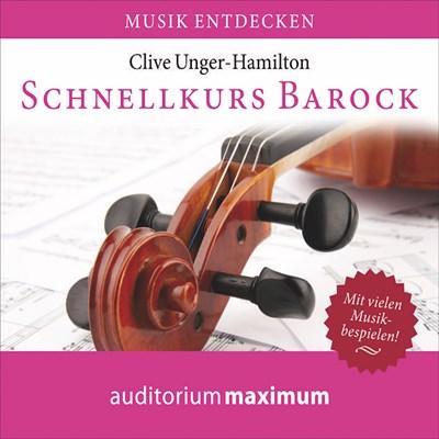 Schnellkurs Barock Clive Unger-Hamilton 9788711811900