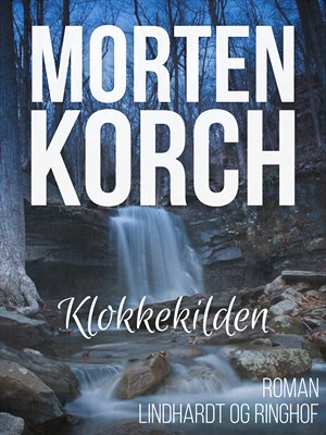 Klokkekilden Morten Korch 9788711619872