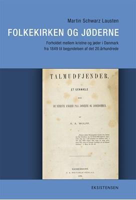 Folkekirken og Jøderne Martin Schwarz Lausten 9788741003450