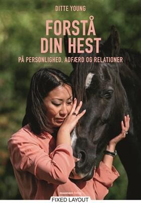 Forstå din hest Ditte Young 9788793575905