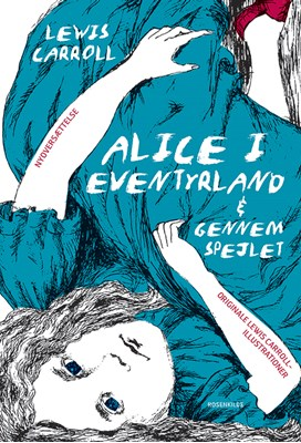 Alice i Eventyrland Lewis Carroll 9788771749915