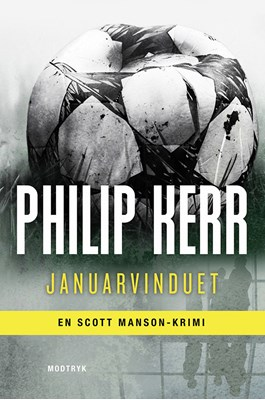 Januarvinduet Philip Kerr 9788771464214