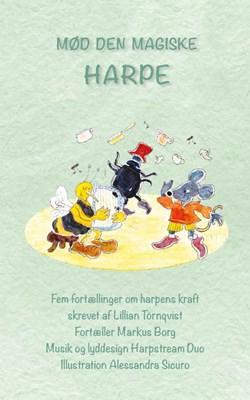 Mød den magiske harpe Lillian Törnqvist, Musik  Harpstream Duo 9788797009000
