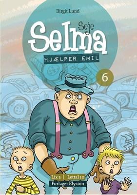 Seje Selma hjælper Emil Birgit Lund 9788772141114