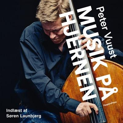 Musik på hjernen Peter Vuust 9788772001012