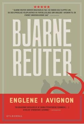 Englene i Avignon Bjarne Reuter 9788702219098
