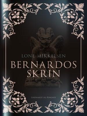 Bernardos skrin Lone Mikkelsen 9788711871935