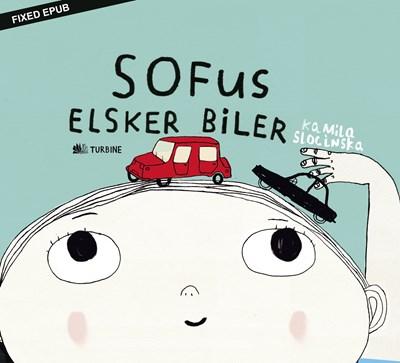 Sofus elsker biler Kamila Slocinska 9788740621204