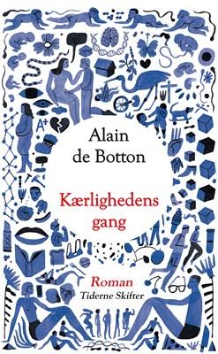 Kærlighedens gang Alain de Botton 9788702254587