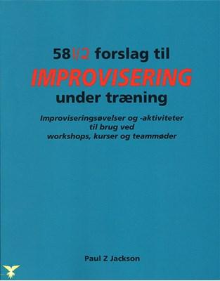 58½ Forslag til improvisering under træning Paul Z. Jackson 9788793149335