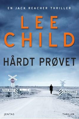 Hårdt prøvet Lee Child 9788771075410