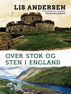 Over stok og sten i England Lis Andersen 9788711744857