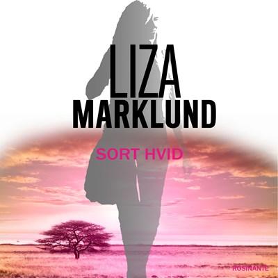 sort hvid Liza Marklund 9788763842068