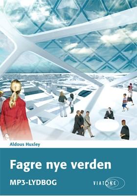 Fagre nye verden Aldous Huxley 9788793005945