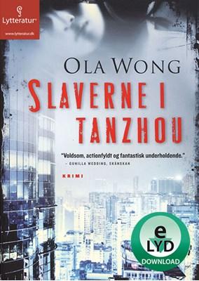 Slaverne i Tanzhou Ola Wong 9788771620863