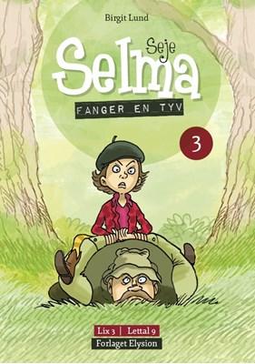 Seje Selma fanger en tyv Birgit  Lund 9788772141084