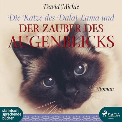 Die Katze des Dalai Lama und der Zauber des Augenblicks David Michie 9788711637005
