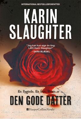 Den gode datter Karin Slaughter 9789150789454
