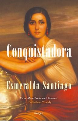 Conquistadora Esmeralda Santiago 9788771161595