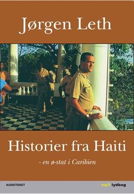 Historier fra Haiti Jørgen Leth 9788711356449
