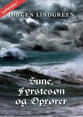 Sune, fyrstesøn og oprører Jørgen Lindgreen 9788771629378