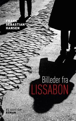 Billeder fra Lissabon Frank Sebastian Hansen 9788711783283