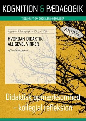 Hvordan didaktik alligevel virker Per  Fibæk Laursen 9788771853285