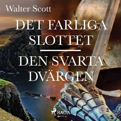 Det farliga slottet ; Den svarta dvärgen Walter Scott 9788711971079