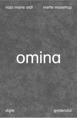 Omina Naja Marie Aidt, Mette Moestrup 9788702218060
