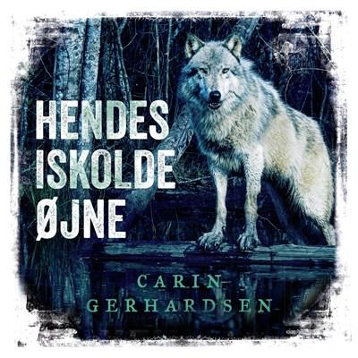 Hendes iskolde øjne Carin Gerhardsen 9788771597585