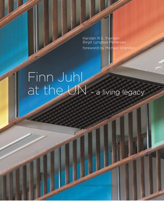 Finn Juhl at the UN Karsten R.S. Ifversen, Birgit Lyngbye Pedersen 9788792894588