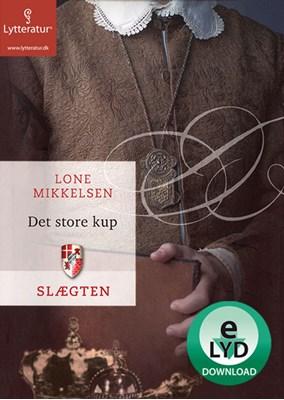 Det store kup Lone Mikkelsen 9788771620801