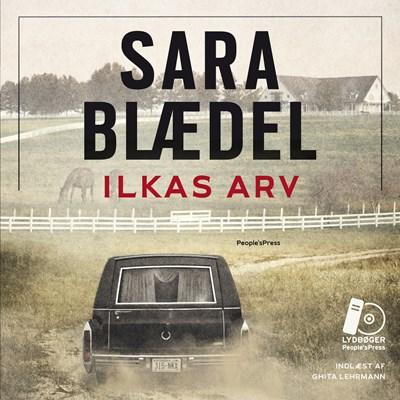 Ilkas arv Sara Blædel 9788772001807