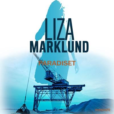 Paradiset Liza Marklund 9788763841993