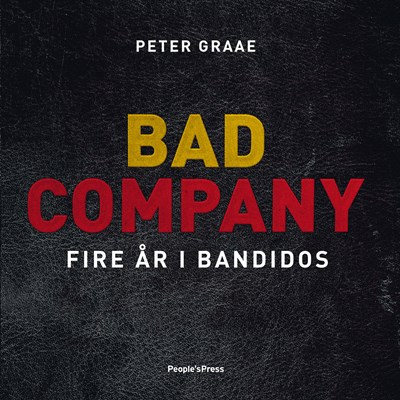 Bad Company Peter Graae 9788772002613