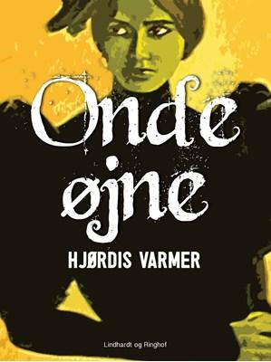 Onde øjne Hjørdis Varmer 9788711924457