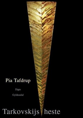 Tarkovskijs heste Pia Tafdrup 9788702209976