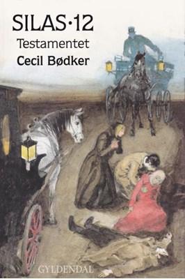 Silas - testamentet Cecil Bødker 9788702264159