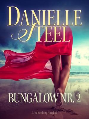Bungalow nr. 2 Danielle Steel 9788711963913