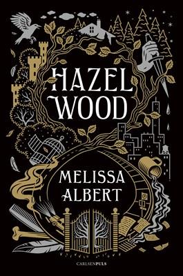 Hazel Wood MELISSA ALBERT 9788711967577